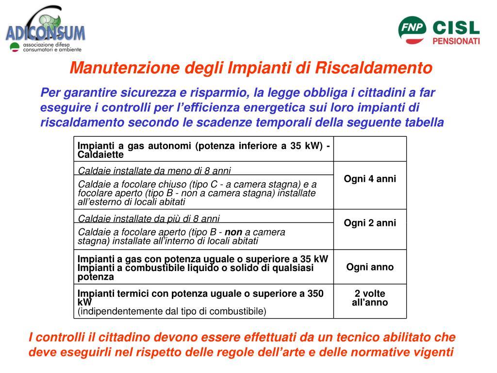 Impianti a gas autonomi (potenza inferiore a 35 kW) - Caldaiette