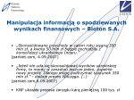 manipulacja informacj o spodziewanych wynikach finansowych bioton s a
