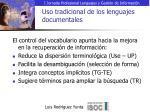 uso tradicional de los lenguajes documentales8