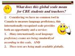 what does this global scale mean for cbe students and teachers