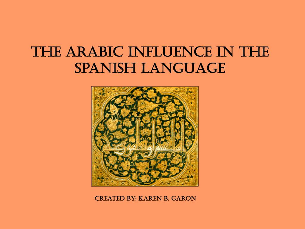 the arabic influence in the spanish language l.