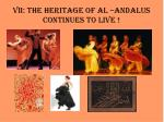 vii the heritage of al andalus continues to live19