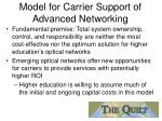 model for carrier support of advanced networking