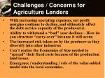 challenges concerns for agriculture lenders