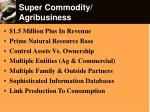 super commodity agribusiness