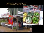 roadside markets