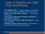 office of transport and traffic policy and planning