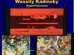 wassily kadinsky expressionism