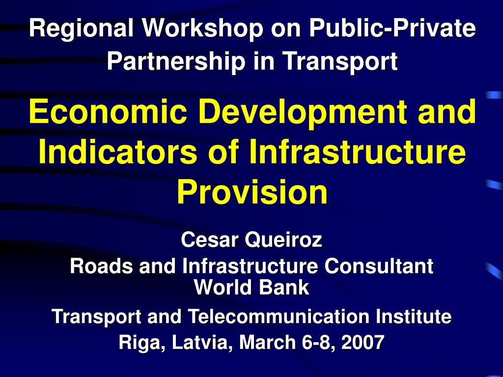 economic development and indicators of infrastructure provision l.