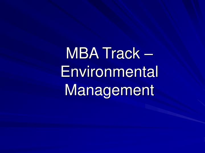 mba track environmental management n.