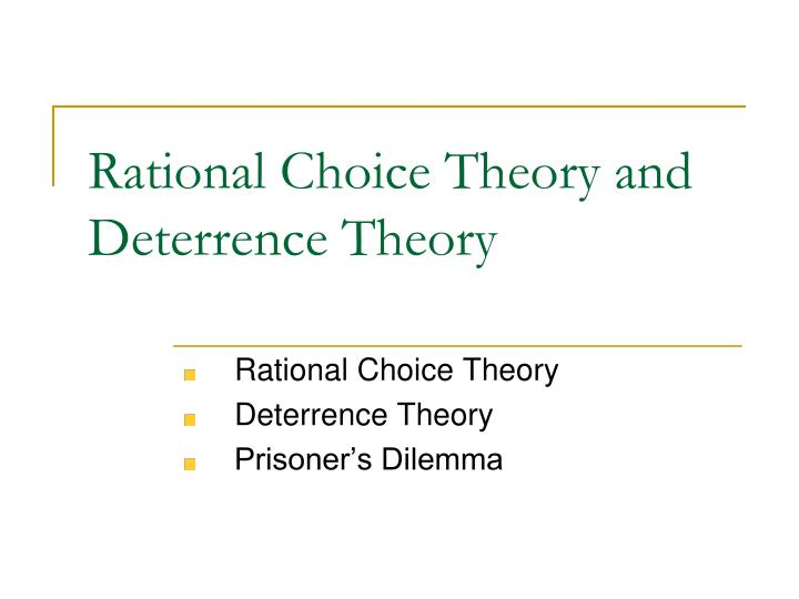 rational choice theory and deterrence theory n.