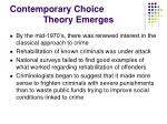 contemporary choice theory emerges