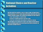 rational choice and routine activities