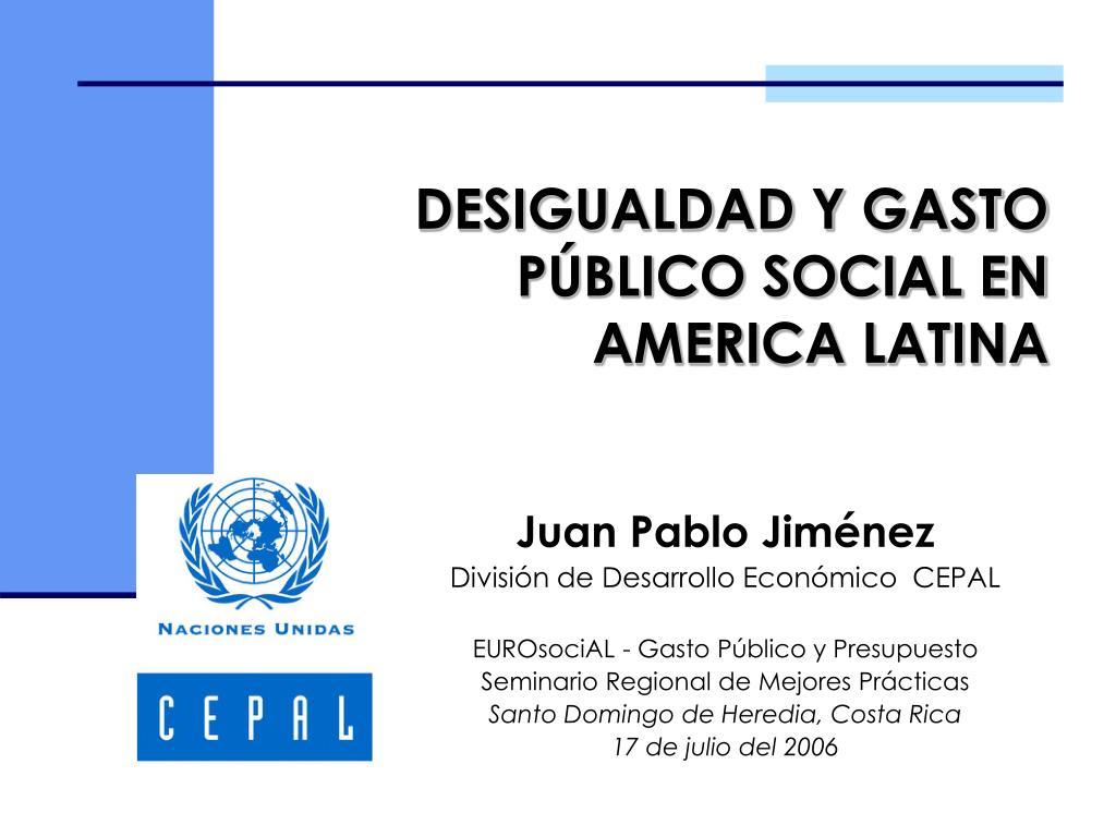 desigualdad y gasto p blico social en america latina l.