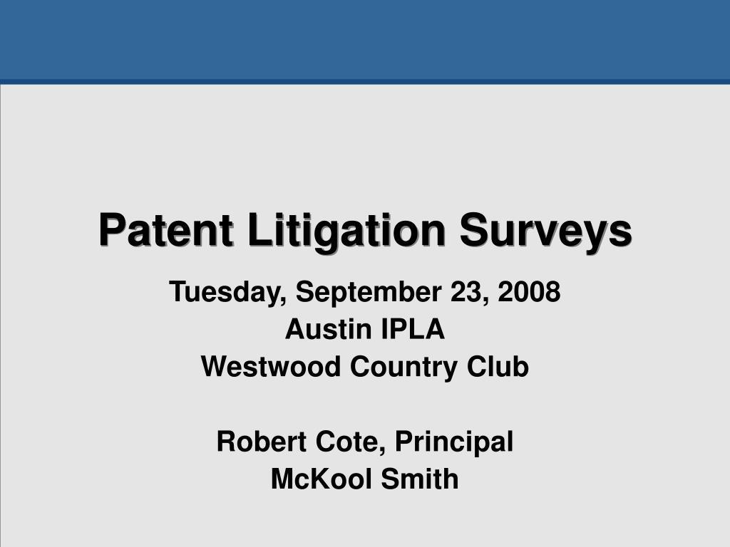 patent litigation surveys l.