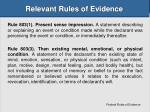 relevant rules of evidence