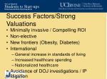 success factors strong valuations