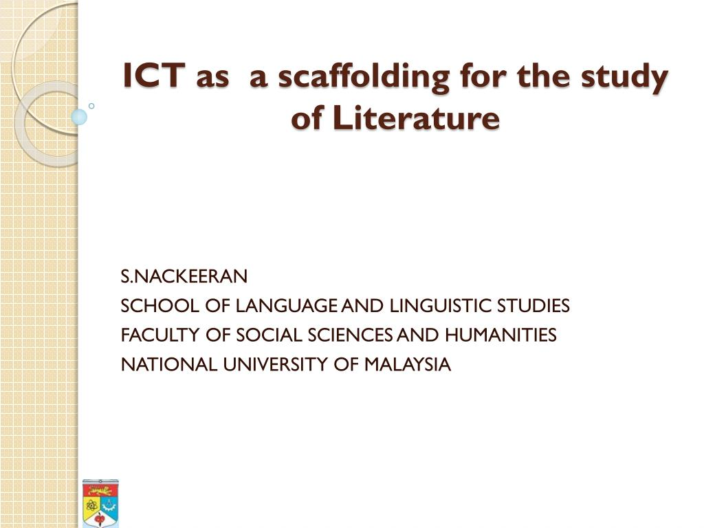 ict as a scaffolding for the study of literature l.