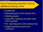 use of teaching assistant during additional literacy time