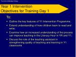 year 1 intervention objectives for training day 1