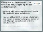 editing and adding content to your docs is as easy as opening the doc and starting work