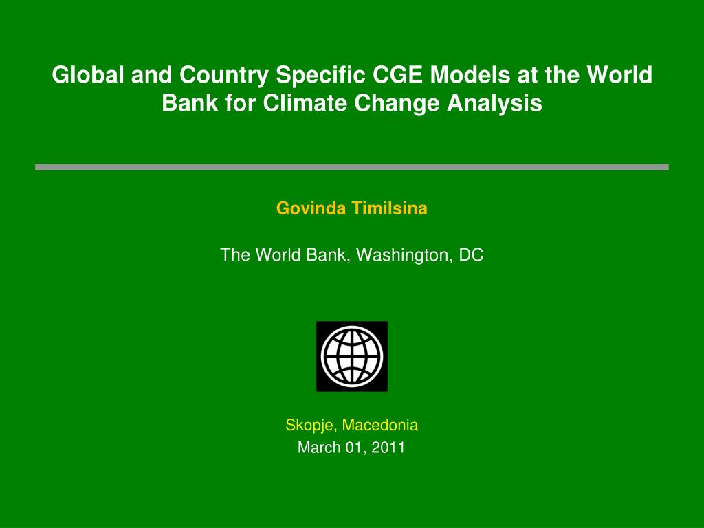 global and country specific cge models at the world bank for climate change analysis l.
