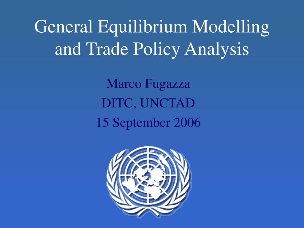 general equilibrium modelling and trade policy analysis l.