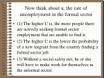 now think about u the rate of unemployment in the formal sector
