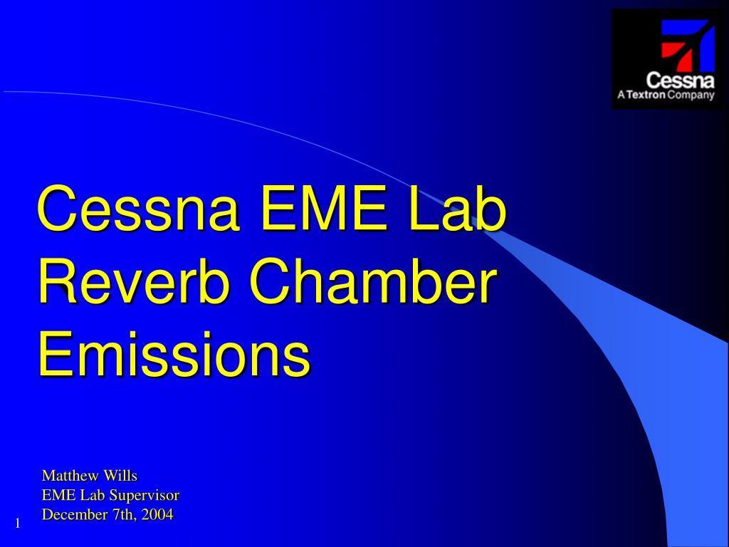 cessna eme lab reverb chamber emissions l.