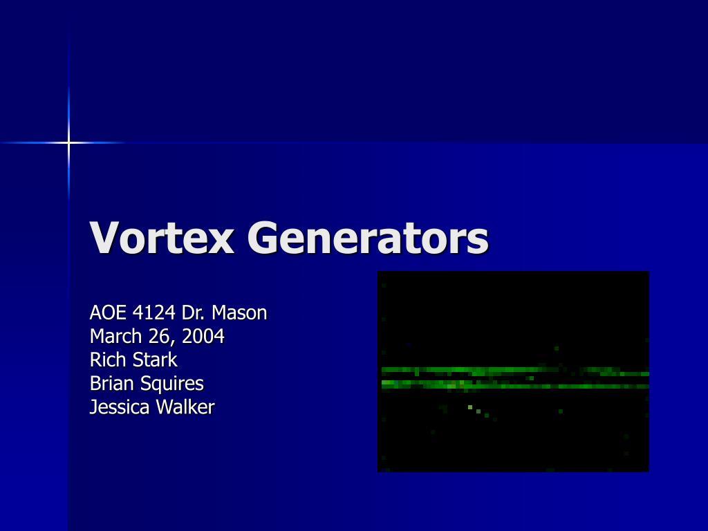 vortex generators l.