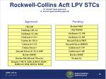 rockwell collins acft lpv stcs 22 aircraft types approved 15 aircraft types pending approval