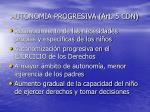 autonomia progresiva art 5 cdn