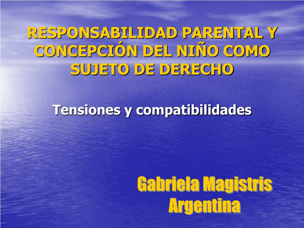 responsabilidad parental y concepci n del ni o como sujeto de derecho l.