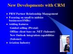 new developments with crm