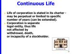continuous life