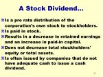 a stock dividend