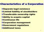characteristics of a corporation