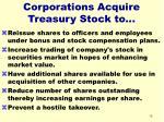 corporations acquire treasury stock to