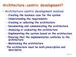 architecture centric development