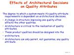 effects of architectural decisions on quality attributes