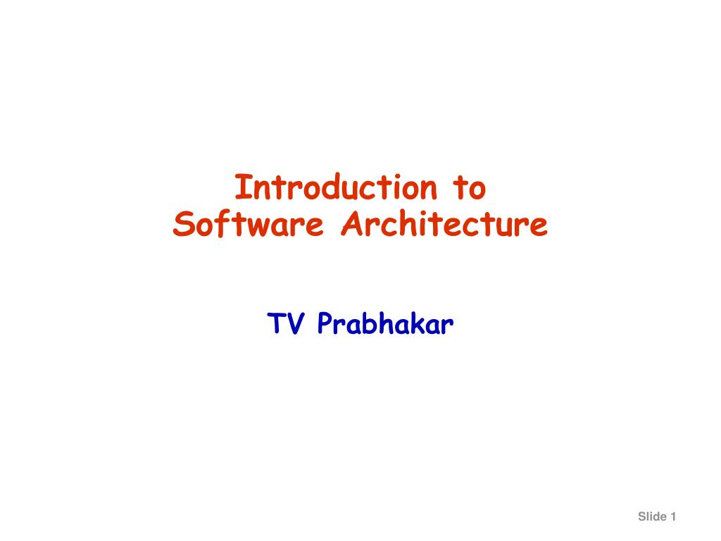introduction to software architecture l.