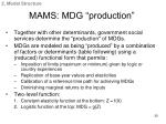 mams mdg production