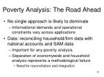 poverty analysis the road ahead36