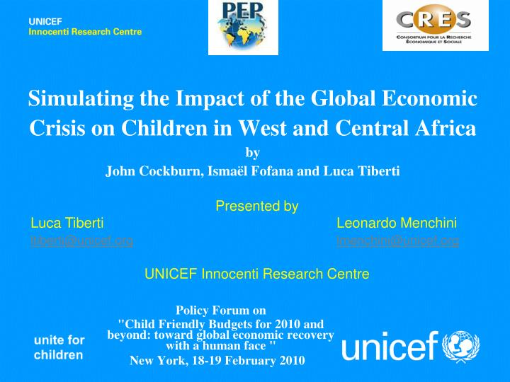 the impact of globalisation for children Harnessing globalisation for children: a comparative analysis of the impact of the asian crisis and of social policy response in indonesia, malaysia.
