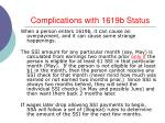 complications with 1619b status
