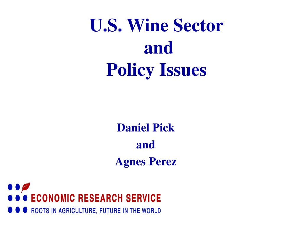 u s wine sector and policy issues l.