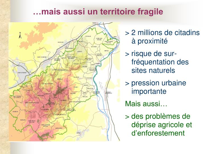 …mais aussi un territoire fragile