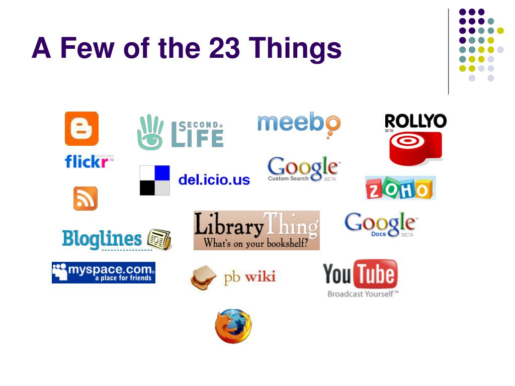A Few of the 23 Things