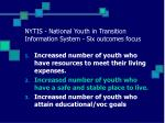 nytis national youth in transition information system six outcomes focus