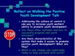 reflect on walking the positive youth development talk